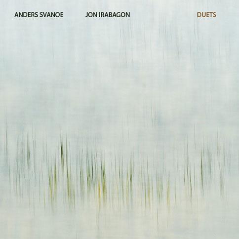 Anders Svanoe & Jon Irabagon - Duets