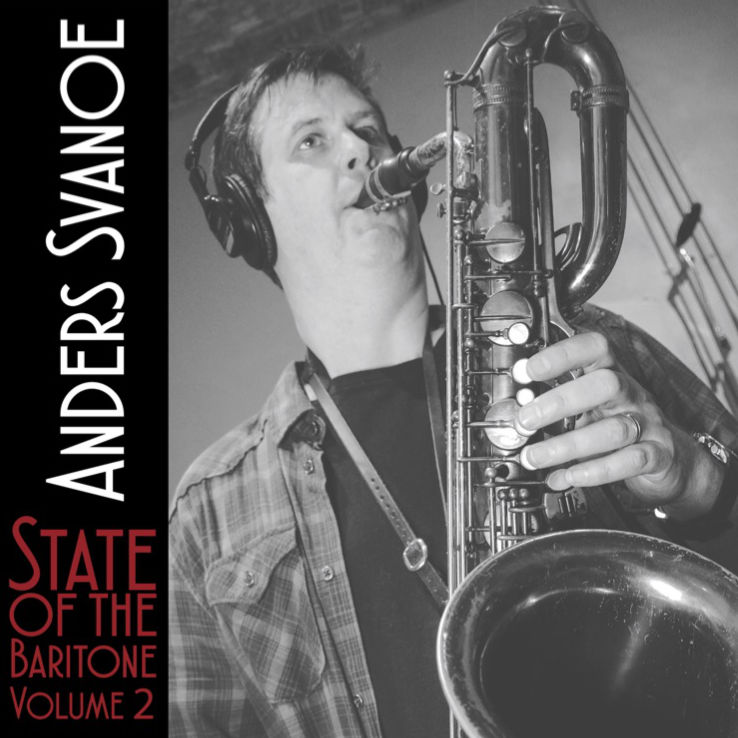 Anders Svanoe - State of the Baritone Vol. 2
